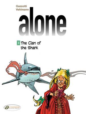 Alone - The Clan of the Shark by Fabien Vehlmann