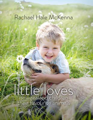 Little Loves by Rachael Hale McKenna