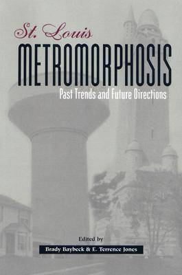 St. Louis Metromorphosis by E. Terrence Jones