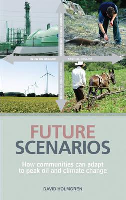 Future Scenarios by David Holmgren