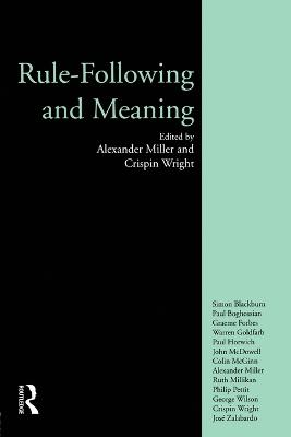 Rule-Following and Meaning by Crispin Wright