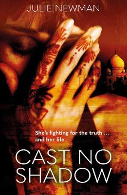 Cast No Shadow by Julie Newman