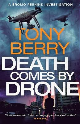 Death Comes By Drone: A Bromo Perkins crime story book
