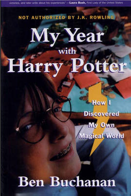 My Year with Harry Potter by Ben Buchanan