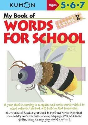 My Book of Words for School  Level 2 by Kumon Publishing