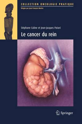Le Cancer Du Rein by Stephane Culine