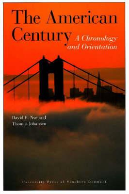 The American Century by David E. Nye