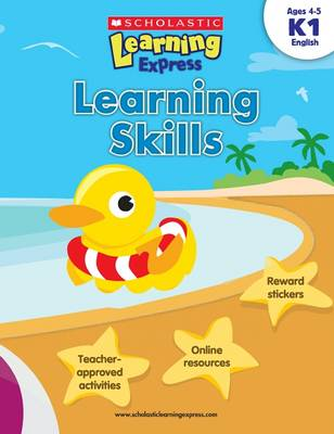 Learning Express: Learning Skills Level K1 by Inc Scholastic