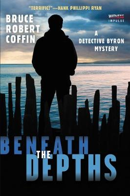 Beneath the Depths by Bruce Robert Coffin