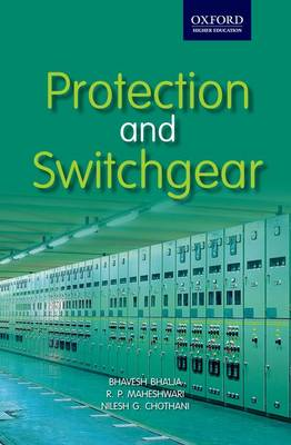 Protection and Switchgear by Bhavesh Bhalja