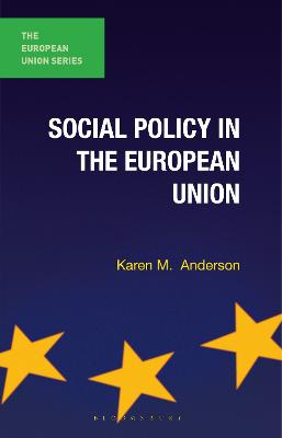 Social Policy in the European Union by Karen Anderson