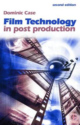 Film Technology in Post Production book