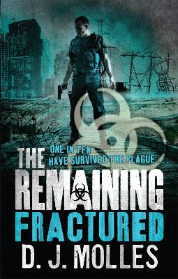 The Remaining: Fractured by D. J. Molles