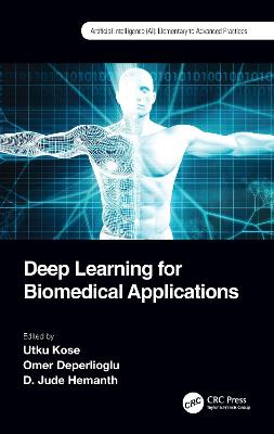 Deep Learning for Biomedical Applications book