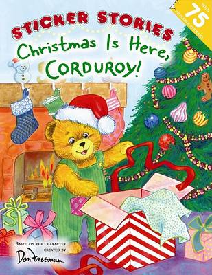 Christmas Is Here, Corduroy! by Don Freeman