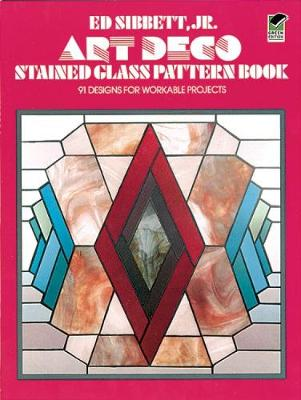 Art Deco Stained Glass Pattern Book by Ed Sibbett