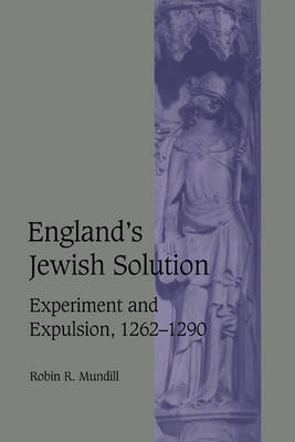England's Jewish Solution by Robin R. Mundill