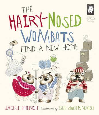 The Hairy Nosed Wombats Find a New Home by Jackie French
