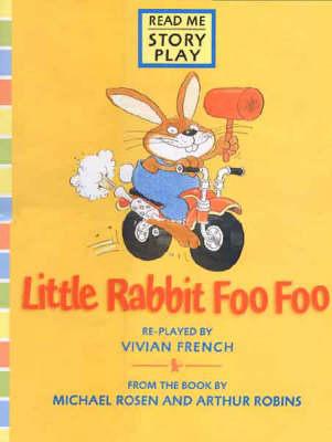 Little Rabbit Foo Foo Rmsp Big Book by Vivian French