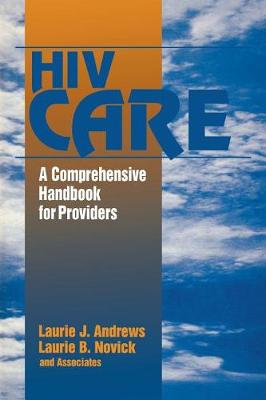 HIV Care by Laurie J. Andrews