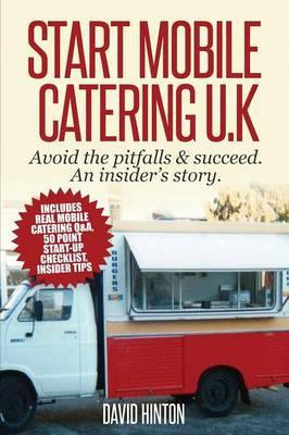Start Mobile Catering UK by David Hinton