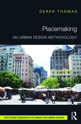 Placemaking by Derek Thomas