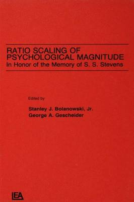 Ratio Scaling of Psychological Magnitude by Stanley J. Bolanowski, Jr.