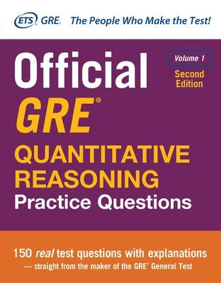 Official GRE Quantitative Reasoning Practice Questions, Second Edition, Volume 1 book