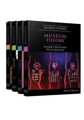 The International Handbooks of Museum Studies by Sharon Macdonald