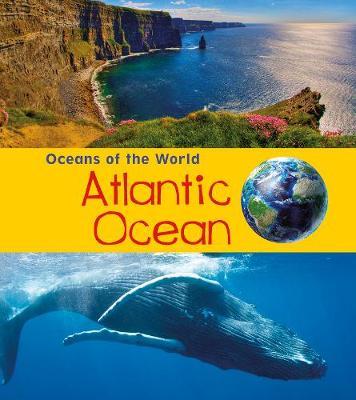 Atlantic Ocean by Louise Spilsbury