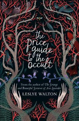 The The Price Guide to the Occult by Leslye Walton