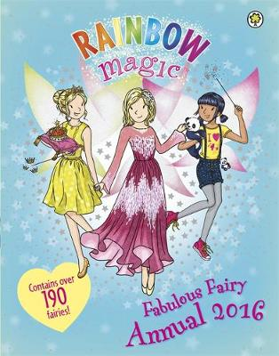 Rainbow Magic Fabulous Fairy Annual 2016 by Daisy Meadows