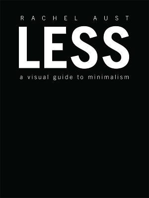 Less by Rachel Aust