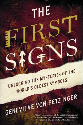 The First Signs by Genevieve Von Petzinger