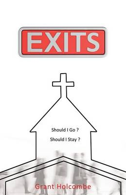 Exits by Grant Holcombe