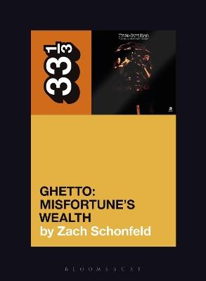24-Carat Black's Ghetto: Misfortune's Wealth book