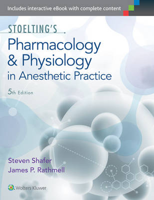 Stoelting's Pharmacology & Physiology in Anesthetic Practice by Pamela Flood