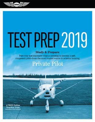 Private Pilot Test Prep 2019 by ASA Test Prep Board