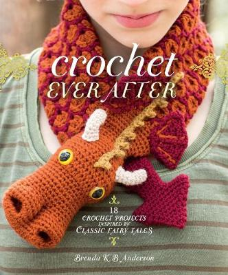 Crochet Ever After by Brenda K. B. Anderson