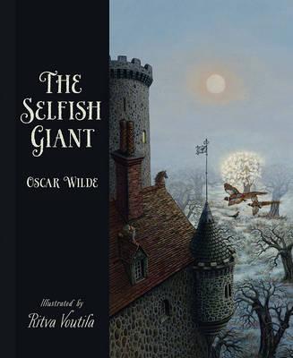 Selfish Giant by Oscar Wilde by Ritva Voutila