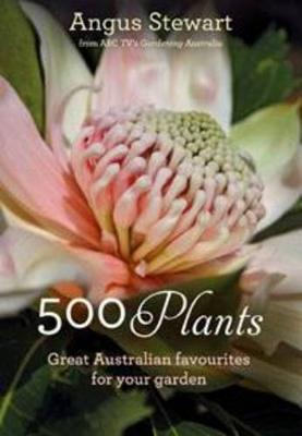 500 Plants by Angus Stewart