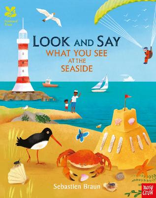 National Trust: Look and Say What You See at the Seaside by Sebastien Braun