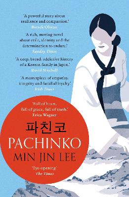 Pachinko: The New York Times Bestseller by Min Jin Lee