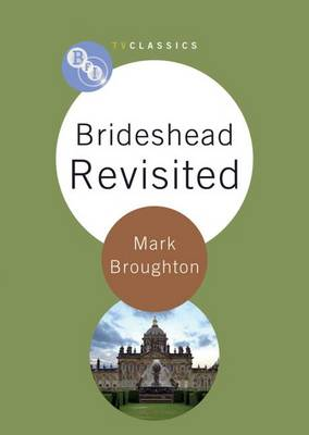 Brideshead Revisited by Mark Broughton