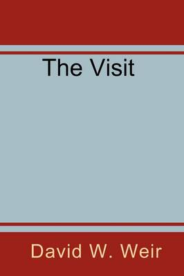 The Visit by David Weir