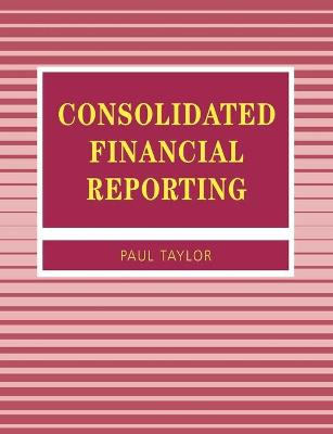 Consolidated Financial Reporting by P. A. Taylor