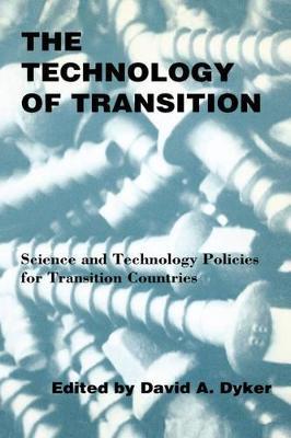 Technology of Transition by David A. Dyker