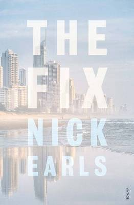The Fix by Nick Earls