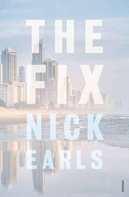 Fix by Nick Earls