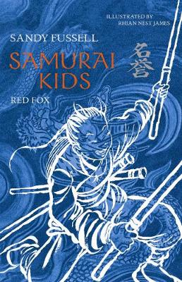Samurai Kids 7: Red Fox by Sandy Fussell